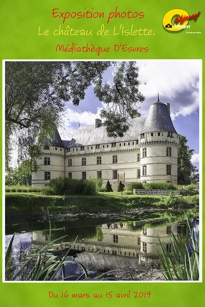 """Exposition """"Château de l'Islette"""" par les membres du club du 15 Mars au 15 Avril 2019"""