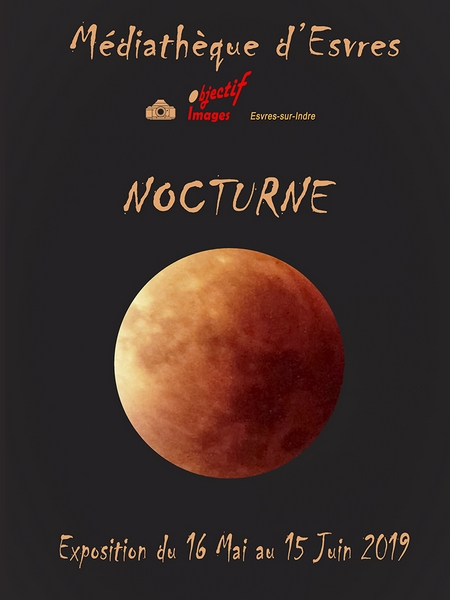 """Exposition """"Nocturne"""" par les membres du club du 15 Mai au 15 Juin 2019"""